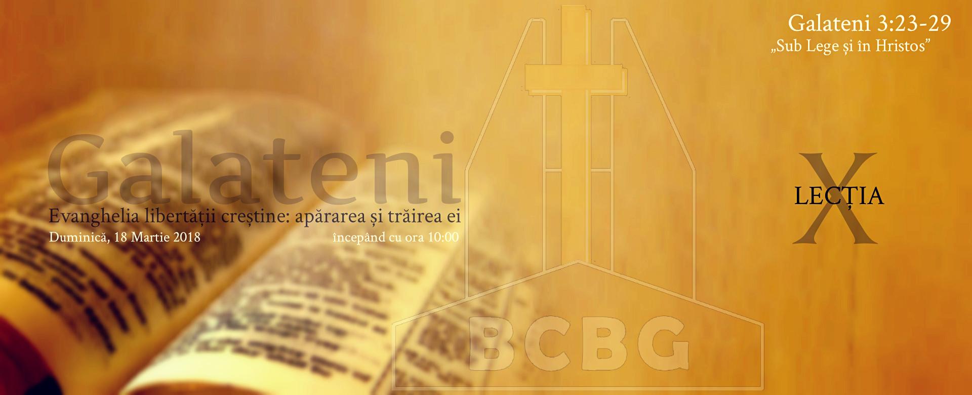 Duminica-18-Martie-2018-Studiu-Biblic-Galateni-3.23-29